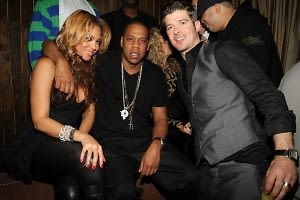 Beyonce, Jay-Z, Robin Thicke
