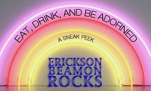 Eat Drink and Be Adorned: A Sneak Peek of Erickson Beamon Rocks