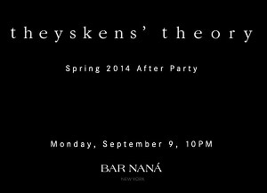 Theyskens' Theory Spring 2014 After Party