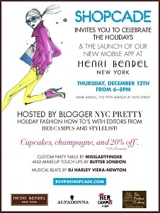 You're Invited! Shopcade Launches A New Mobile App at Henri Bendel