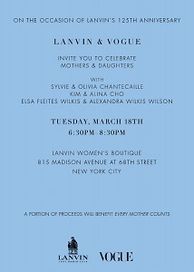 Lanvin & Vogue Mothers & Daughters Event