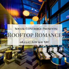 Social Concierge Presents Rooftop Romance