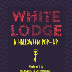 White Lodge: A Halloween Pop-Up