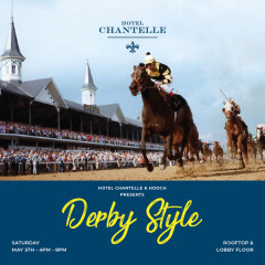 Hotel Chantelle's Annual Derby Style Party