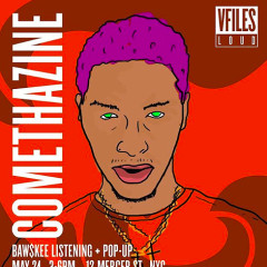 Comethazine Listening + Pop-Up