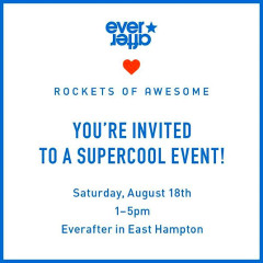 Rockets of Awesome + Everafter Event