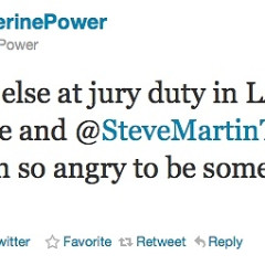 At Least You're Not In Jury Duty Today, Like Steve Martin