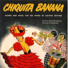 Why Don't You Channel ... Chiquita Banana?