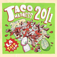Taco Madness 2011: Vote NOW For L.A.'s Best Taco