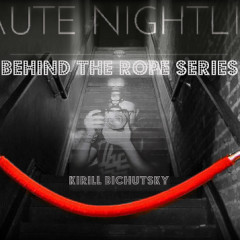 Haute Night's Behind The Rope Series With: Nightlife Photographer Of The Year, Kirill Bichutsky