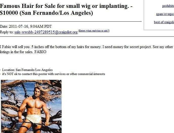 Craigslist Treasures Get A Inch Of Fabio S Hair For Just 10k
