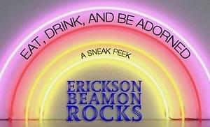 Eat Drink and Be Adorned: A Sneak Peek of Erickson Beamon Rocks