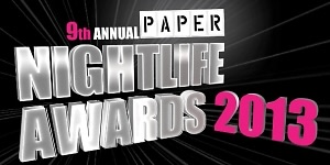 PAPER 9th Annual Nightlife Awards