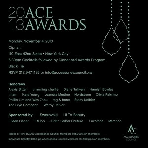 The Accessories Council hosts the 17th Annual ACE Awards