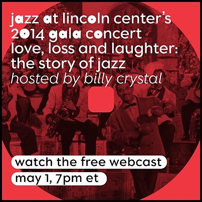"Jazz at Lincoln Center's 2014 Annual Gala ""Love, Loss and Laughter: The Story of Jazz"""