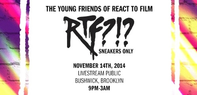 You're Invited: Young Friends Of React To Film Host RtF?!?
