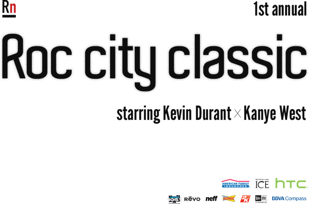 1st Annual Roc City Classic Starring Kevin Durant x Kanye West