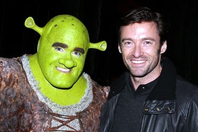Hugh Jackman. And Shrek.