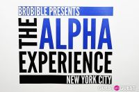 BroBible Presents The Alpha Experience NYC #3
