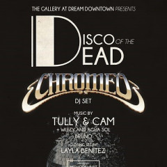 Disco of the Dead w/ Chromeo