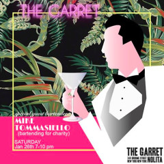 You're Invited: Special Guest Bartender at The Garret