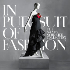 In Pursuit of Fashion: The Sandy Schreier Collection Press Preview