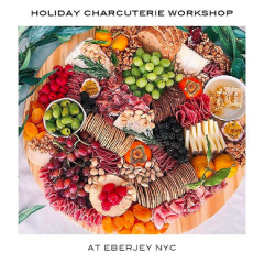 Eberjey's Holiday Charcuterie Board Workshop