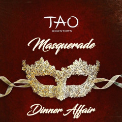 Tao's Masquerade Dinner Affair