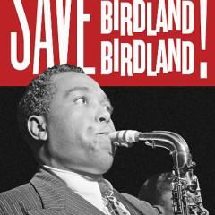 Save Birdland Jazz Concert: A Celebration of Music, History & Community