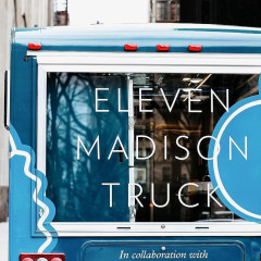 Eleven Madison Park Debuts Food Truck To Deliver Meals To New Yorkers In Need