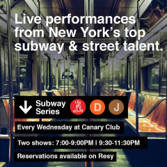 Live Performances From New York's Top Subway Talent At Canary Club