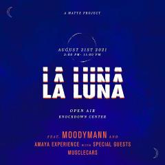 La Luna Festival - A MATTE Project