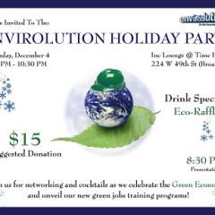 'Tis The Season to Go GREEN: Envirolution Holiday Party!