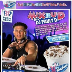 The Jersey Shore's Pauly D's Baskin Robbins Commercial Is Awesome
