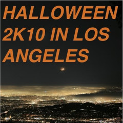 The L.A. Cliques' Guide To Halloween 2K10