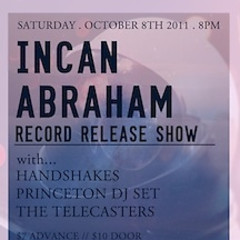 You're Invited: GofG L.A. Presents The Incan Abraham Record Release Show!