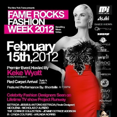You're Invited: Fame Rocks Fashion Week 2012 On February 15th!