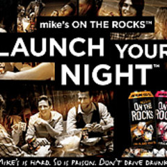 Launch Your Night With A Mike's ON THE ROCKS