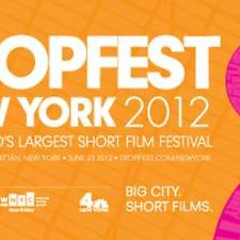 Tropfest NY Makes Our Short Film Festival List