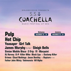 BREAKING: The S.S. Coachella Is Set To Sail In December With Pulp, Hot Chip