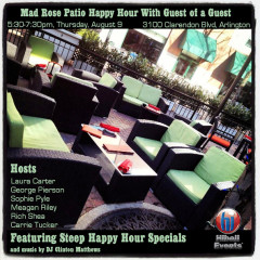 You're Invited! Patio Happy Hour With Guest Of A Guest At Mad Rose TOMORROW!