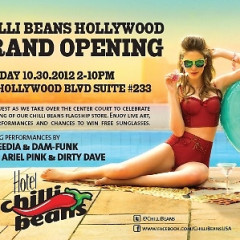 You're Invited: Chilli Beans Hollywood Flagship Grand Opening Party!