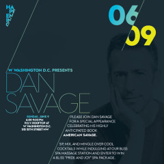 You're Invited: Dan Savage Book Party At The W Hotel This Sunday